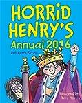 Horrid Henry: Horrid Henry Annual 2016