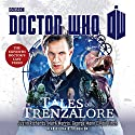 Doctor Who: Tales of Trenzalore: An 11th Doctor Novel Radio/TV Program by Justin Richards, Mark Morris, George Mann, Paul Finch Narrated by David Troughton