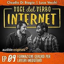 Formazione cercasi per lavori inesistenti (Voce del verbo Internet 9) Audiobook by Claudio di Biagio, Luca Vecchi Narrated by Claudio di Biagio, Luca Vecchi