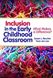 img - for Inclusion in the Early Childhood Classroom: What Makes a Difference? (Early Childhood Education) (Early Childhood Education (Teacher's College Pr)) book / textbook / text book