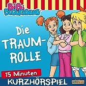 Die Traumrolle (Bibi erzählt - Kurzhörspiel) | Klaus-Peter Weigand