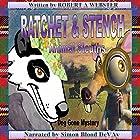 Ratchet & Stench: Animal Sleuths Hörbuch von Robert A Webster Gesprochen von: Simon Blood DeVay