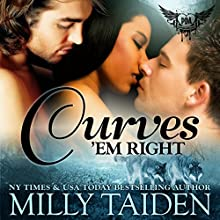 Curves 'Em Right: Paranormal Dating Agency, Book 4 (       UNABRIDGED) by Milly Taiden Narrated by Lauren Sweet