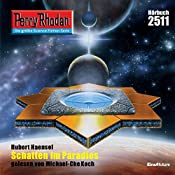 Schatten im Paradies (Perry Rhodan 2511) | Hubert Haensel