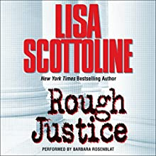 Rough Justice Audiobook by Lisa Scottoline Narrated by Barbara Rosenblat