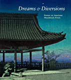 Image of Dreams and Diversions: Essays on Japanese Woodblock Prints