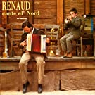 Renaud Cante El' Nord