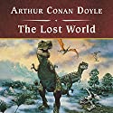 The Lost World (       UNABRIDGED) by Sir Arthur Conan Doyle Narrated by Michael Prichard
