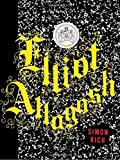 Elliot Allagash: A Novel