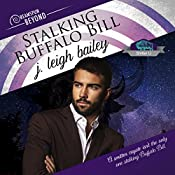 Stalking Buffalo Bill: Dreamspun Beyond | [J. Leigh Bailey]