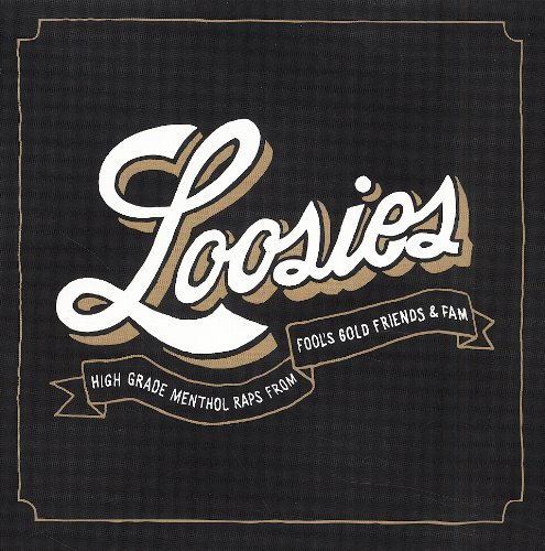 Loosies-Fool's Gold Friends & Fam - Loosies-Fool's Gold Friends & Fam