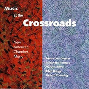 Music at the Crossroads: New American Chamber Music