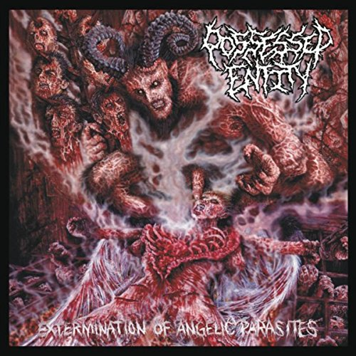 Possessed Entity-Extermination Of Angelic Parasites-(PP026CD)-CD-FLAC-2016-86D Download