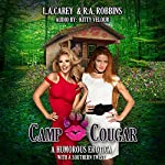 Camp Cougar: Erotica with a Southern Twist | R.A. Robbins,L.A. Carey