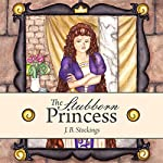 The Stubborn Princess | J.B. Stockings