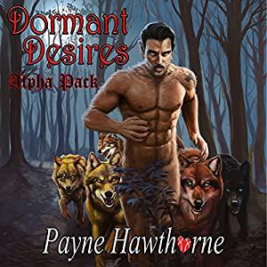 Dormant Desires, Alpha Pack Audiobook
