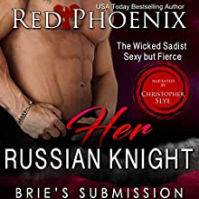Her Russian Knight: Brie's Submission, Book 13 Audiobook by  Red Phoenix Narrated by Christopher Slye