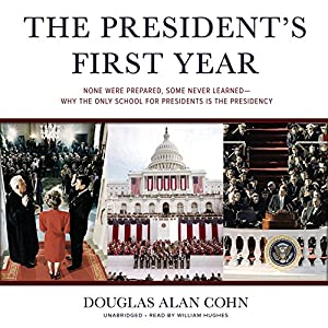 The President's First Year Audiobook