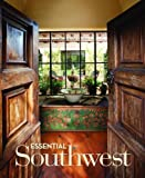 img - for Essential Southwest by <i>Phoenix Home & Garden</i> magazine (2012-09-28) book / textbook / text book