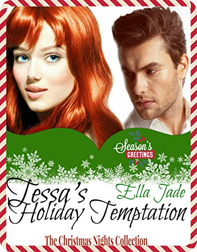 Ella Jade - Tessa's Holiday Temptation (The Temptress Series)