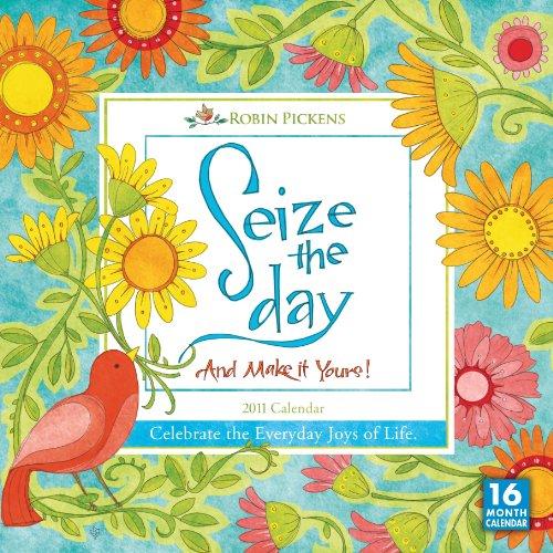Seize the Day 2011 Calendar