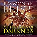At the Gates of Darkness: Book Two of the Demonwar Saga Audiobook by Raymond E. Feist Narrated by Richard Ferrone