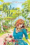 Mistress Pat: from the author of Anne of Green Gables