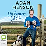 Like Farmer, Like Son | Adam Henson