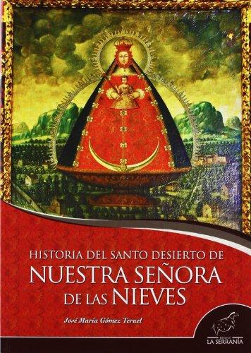 Historia del Santo Desierto de Nuestra Señora de las Nieves (Takurunna)