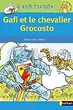 """Afficher """"Gafi et le chevalier Grocosto"""""""