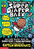 The Adventures of Super Diaper Baby: The First Graphic Novel (Super Diaper Baby)