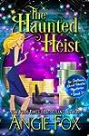 The Haunted Heist (Southern Ghost Hun...