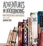 Schacht Looms Best Deals - Adventures in Bookbinding: Handcrafting Mixed-Media Books