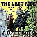 The Last Ride | J.C. Hulsey