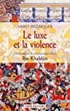img - for Le luxe et la violence book / textbook / text book
