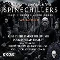 Doug Bradley's Spinechillers, Volume Eight: Classic Horror Short Stories (       UNABRIDGED) by H. P. Lovecraft, M. R. James, Ambrose Bierce, Edgar Allan Poe, Arthur Conan Doyle Narrated by Doug Bradley, Jeff Combs