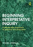 Beginning Interpretive Inquiry
