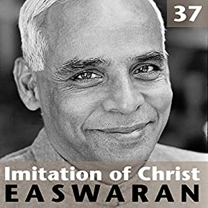 Imitation of Christ, Talk 37 Lecture