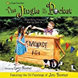 The Jingle in My Pocket: Sound Money Principals Kids Can Bank on (Bright Future Books) [Hardcover]