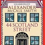 44 Scotland Street: 44 Scotland Street, Book 1 (Unabridged)