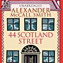 44 Scotland Street: 44 Scotland Street, Book 1 (       UNABRIDGED) by Alexander McCall Smith Narrated by Hilary Neville