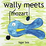 wally meets mozart ~ Isgar Bos