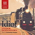 The Idiot | Fyodor Dostoyevsky