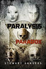 Paralysis Paradox (Paradox Consecution Book 1)