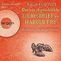 Der nie abgeschickte Liebesbrief an Harold Fry: Das Geheimnis der Queenie Hennessy Hörbuch von Rachel Joyce Gesprochen von: Andrea Sawatzki