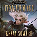 Tinkermage: GnomeSaga, Book 2 (       UNABRIDGED) by Kenny Soward Narrated by Scott Aiello