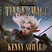 Tinkermage: GnomeSaga, Book 2 | Kenny Soward