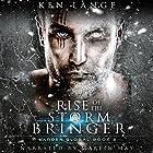 Rise of the Storm Bringer: Warden Global, Book 2 Hörbuch von Ken Lange Gesprochen von: Marlin May