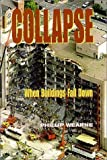 img - for Collapse: When Buildings Fall Down by Phillip Wearne (2000-07-01) book / textbook / text book