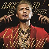 EXILE SHOKICHI feat. VERBAL (m-flo) & SWAY「BACK TO THE FUTURE」